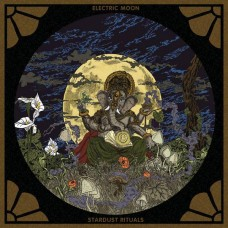 ELECTRIC MOON - Stardust Rituals (2017) CD